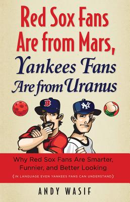 Red Sox Fans Are From Mars