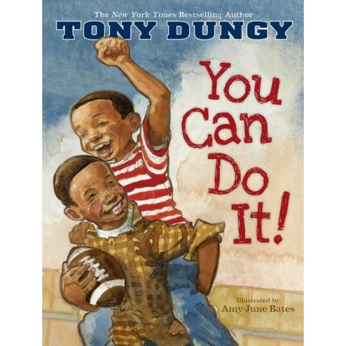 """You Can Do It"" by Tony Dungy"